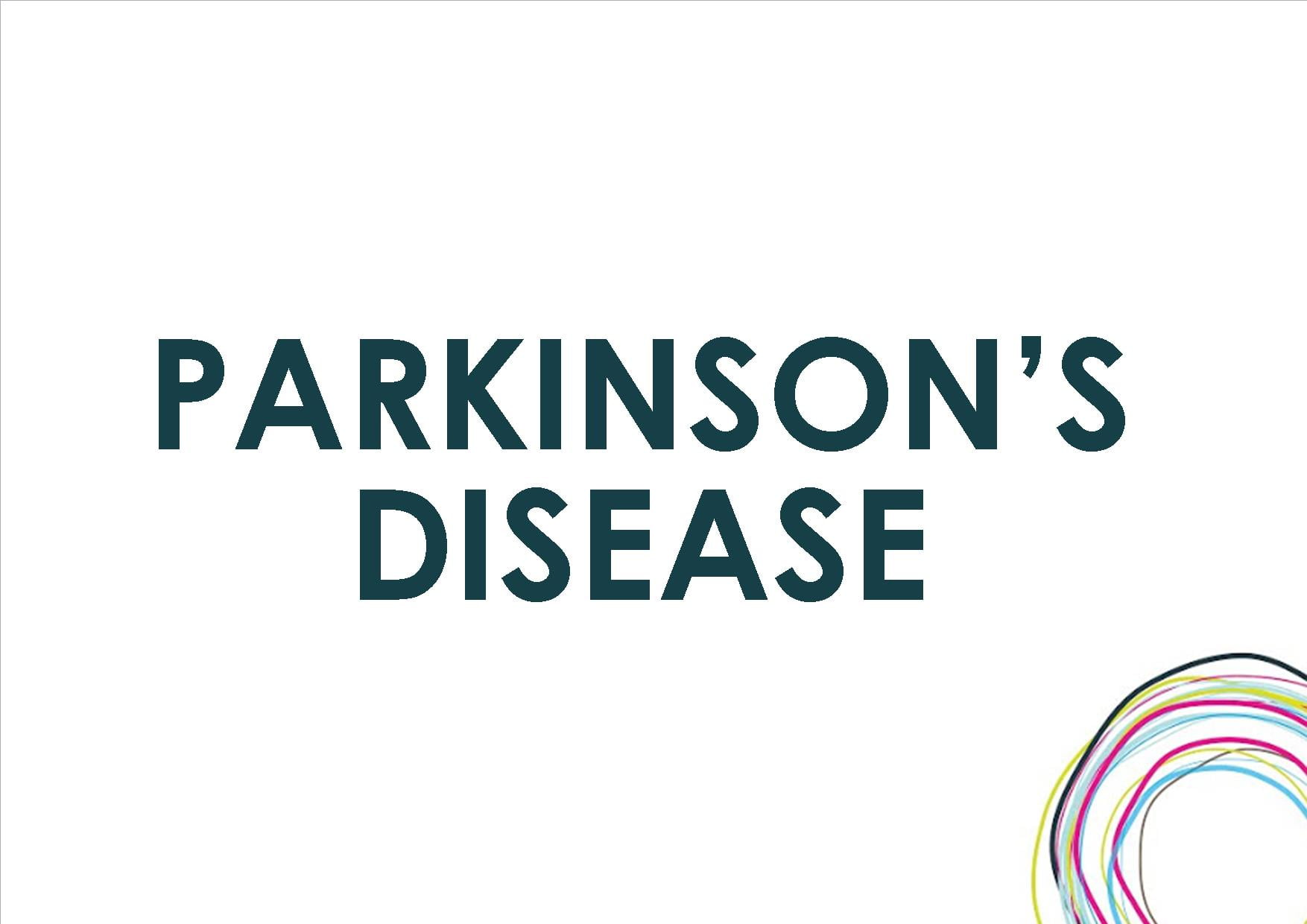 parkinson's disease Consumer health digest gives a comprehensive overview of parkinson's disease types, symptoms, causes, risk factors, diagnosis and how to treat it.